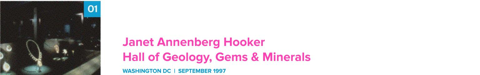 Janet Annenberg Hooker Hall of Geology, Gems, and Minerals | September 1997