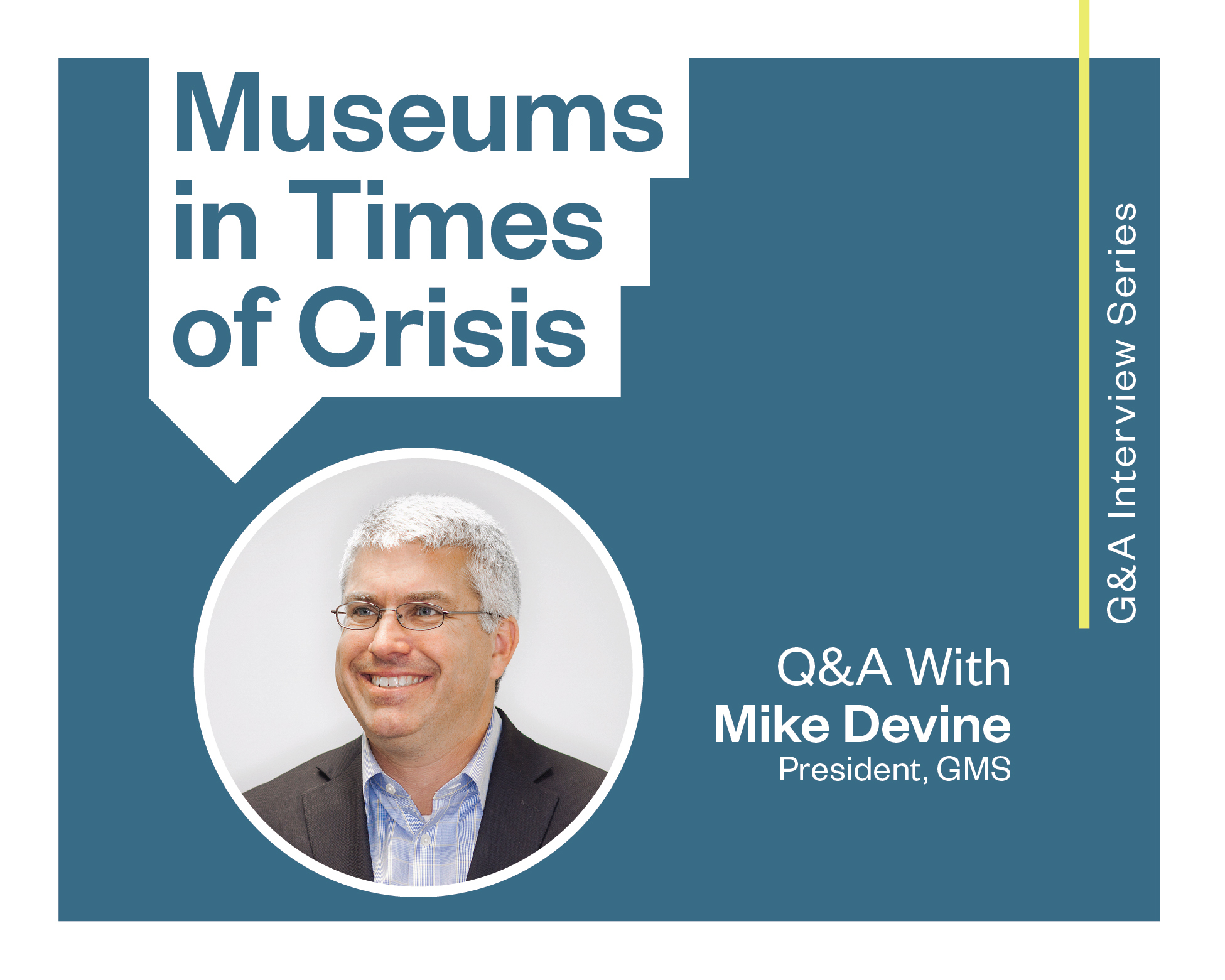 G&A Interview Series: Museums in Times of Crisis